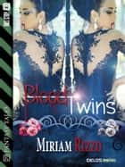 Blood Twins ebook by Miriam Rizzo