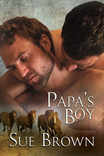 Papa's Boy ebook by Sue Brown