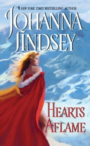Hearts Aflame ebook by Johanna Lindsey