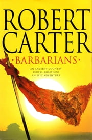 Barbarians ebook by Robert Carter
