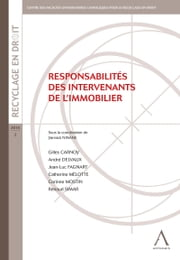 Responsabilités des intervenants de l'immobilier - Un guide complet ebook by Collectif, Anthemis