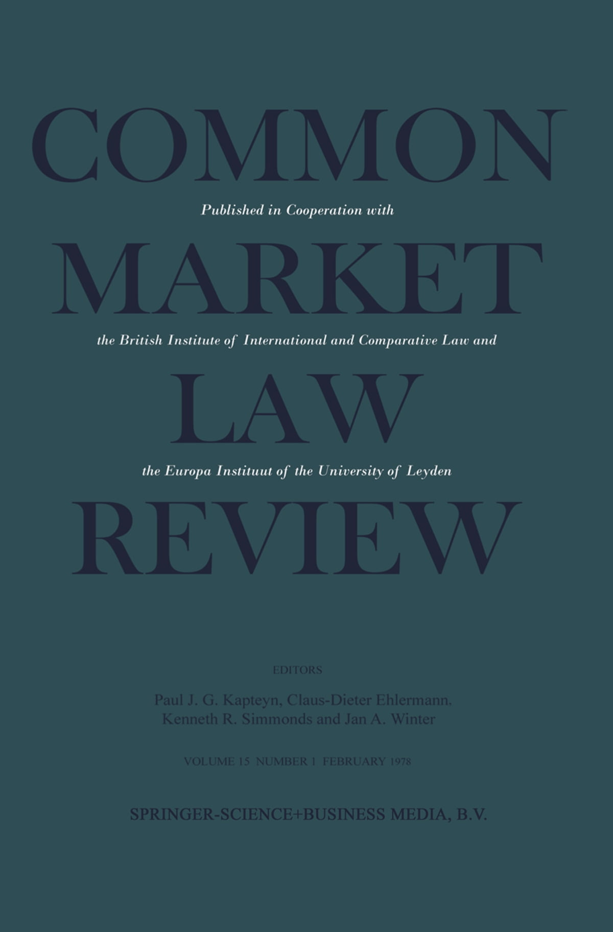 Common Market Law Review: Sijthoff Award 1978 European Law Essay