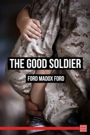 The Good Soldier ebook by Ford Madox Ford