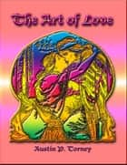 The Art of Love ebook by