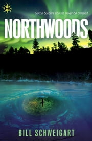 Northwoods ebook by Bill Schweigart