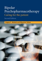 Bipolar Psychopharmacotherapy - Caring for the Patient ebook by