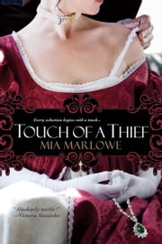Touch of a Thief ebook by Mia Marlowe