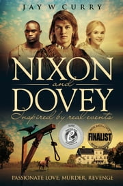 Nixon and Dovey: The Legend Returns ebook by Jay W Curry