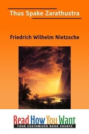 Thus Spake Zarathustra ebook by Nietzsche Friedrich Wilhelm
