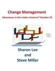 Change Management - Adventures in the Liaden Universe® ebook by Kobo.Web.Store.Products.Fields.ContributorFieldViewModel