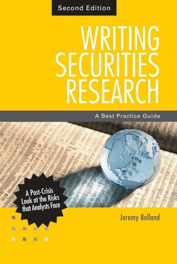 Writing Securities Research - A Best Practice Guide ebook by Jeremy  Bolland