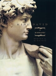King David: A Biography ebook by Steven L. McKenzie