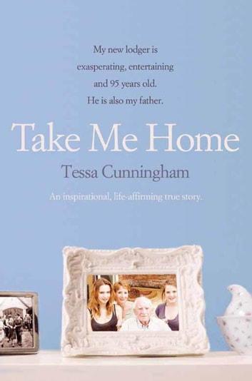 Take Me Home ebook by Tessa Cunningham