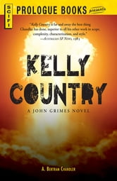 Kelly Country - A John Grimes Novel ebook by A. Bertram Chandler