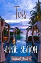 Tess ebook by Annie Seaton
