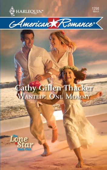 Wanted: One Mommy ebook by Cathy Gillen Thacker