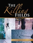 The Killing Fields ebook by Sereena Nightshade