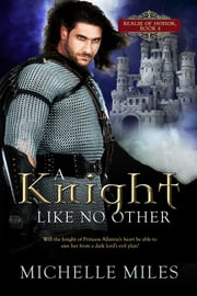 A Knight Like No Other ebook by Michelle Miles
