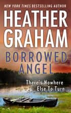 Borrowed Angel ebook by Heather Graham