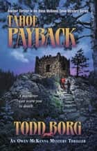 Tahoe Payback ebook by Todd Borg