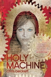 The Holy Machine ebook by Chris Beckett