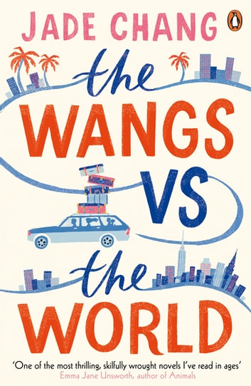 The Wangs vs The World ebook by Jade Chang