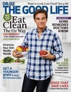 Dr. Oz The Good Life - Magazine
