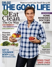 Dr. Oz The Good Life - Issue# 6 - Hearst Communications, Inc. magazine