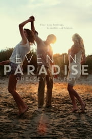Even in Paradise ebook by Chelsey Philpot