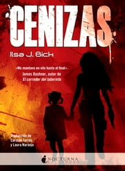 Cenizas ebook by Ilsa J. Bick