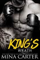 King's Wrath (Paranormal Shapeshifter Romance) ebook by Mina Carter