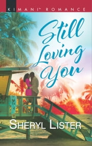 Still Loving You ebook by Sheryl Lister