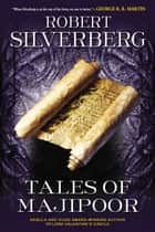 Tales of Majipoor ebook by Robert K. Silverberg
