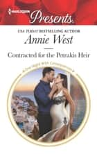 Contracted for the Petrakis Heir ebook by Annie West