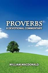 Proverbs A Devotional Commentary PB ebook by William MacDonald