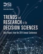 Trends and Research in the Decision Sciences ebook by Decision Sciences Institute,Merrill Warkentin