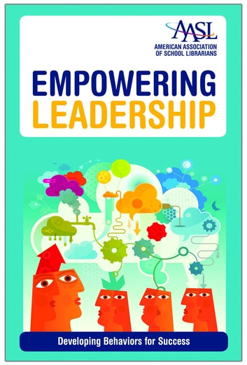 Empowering Leadership - Developing Behaviors for Success ebook by Ann M. Martin