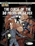 Blake & Mortimer - Volume 14 - The Curse of the 30 pieces of Silver (Part 2) ebook by Jean Van Hamme, Antoine Aubin, Etienne Shréder