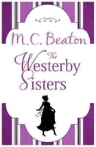 The Westerby Sisters ebook by