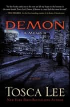 Demon: A Memoir ebook by Tosca Lee
