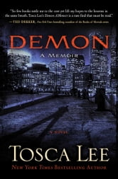 Demon: A Memoir - A Novel ebook by Tosca Lee