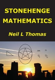 Stonehenge Mathematics ebook by Neil L Thomas