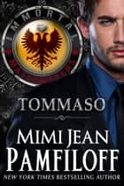 TOMMASO ebook by Mimi Jean Pamfiloff