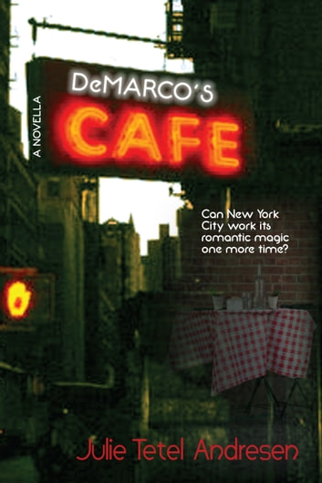 DeMarco's Café ebook by Julie Tetel Andresen