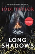 Long Shadows - A brand-new gripping supernatural thriller (Elizabeth Cage, Book 3) ebook by Jodi Taylor