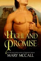 Highland Promise ebook by Mary McCall