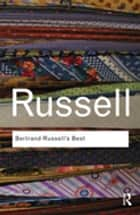 Bertrand Russell's Best ebook by Bertrand Russell