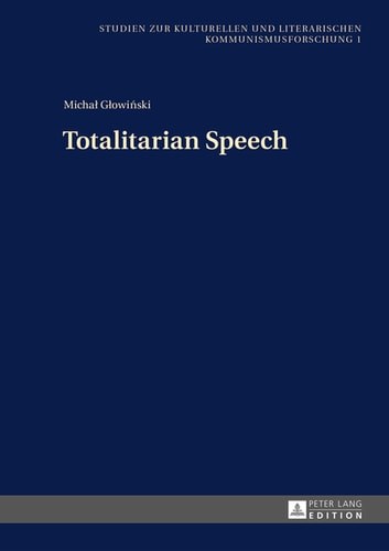 Totalitarian Speech ebook by Michal Glowinski