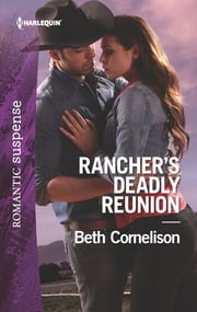 Rancher's Deadly Reunion ebook by Beth Cornelison