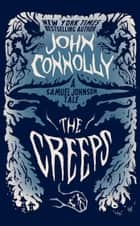 The Creeps ebook by John Connolly